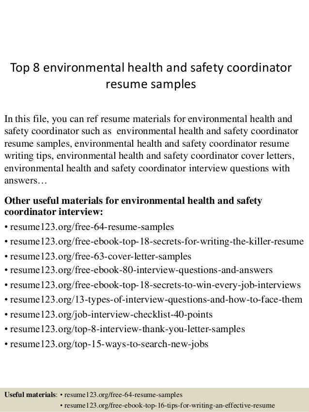 top 8 environmental health and safety coordinator resume samples in this file