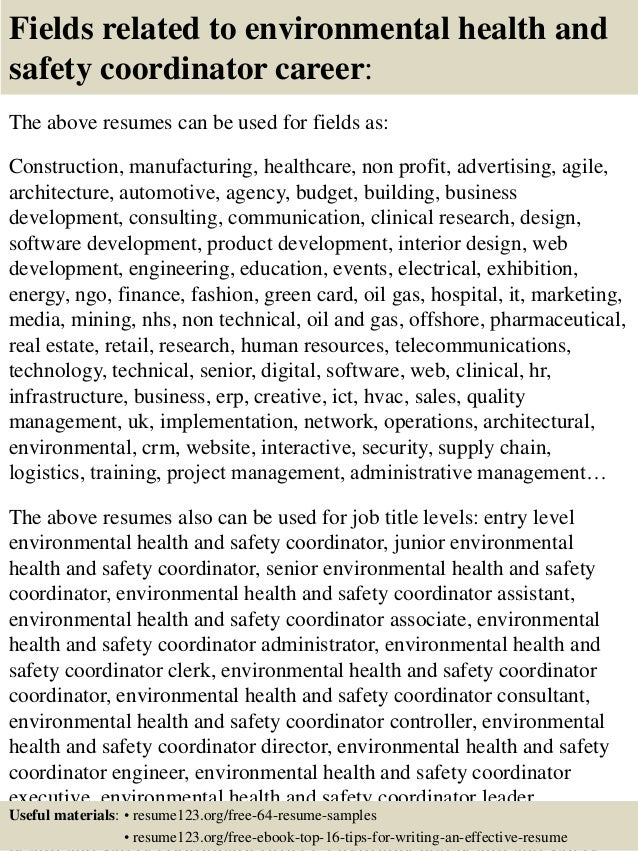 16 fields related to environmental health and safety coordinator - Safety Coordinator Resume