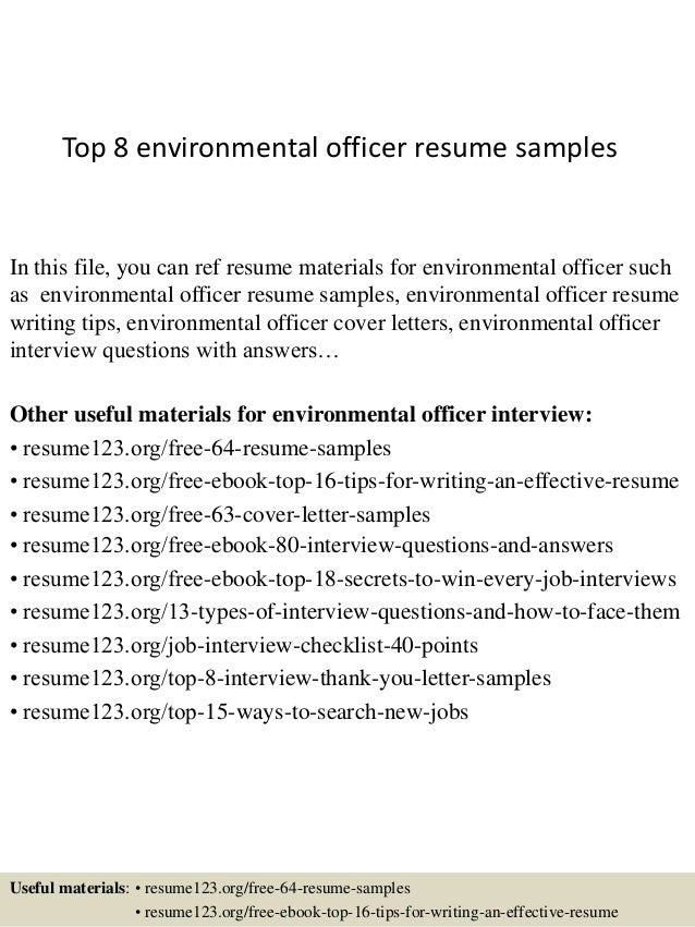 top 8 environmental officer resume samples in this file you can ref resume materials for - Environmental Specialist Sample Resume