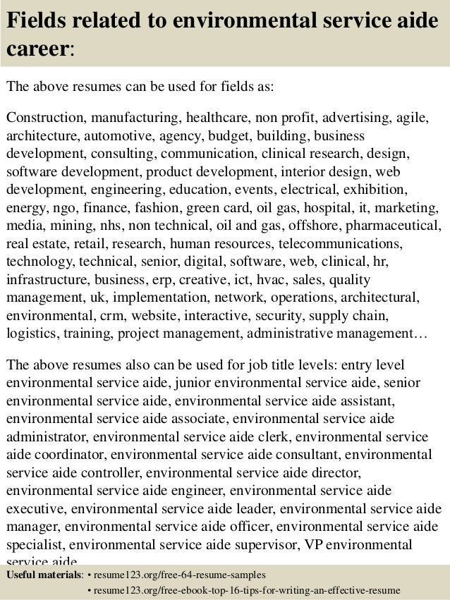 16 fields related to environmental service aide - Environmental Service Aide Sample Resume