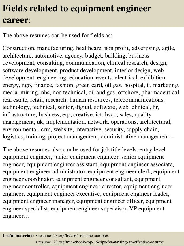 16 fields related to equipment engineer - Equipment Engineer Sample Resume