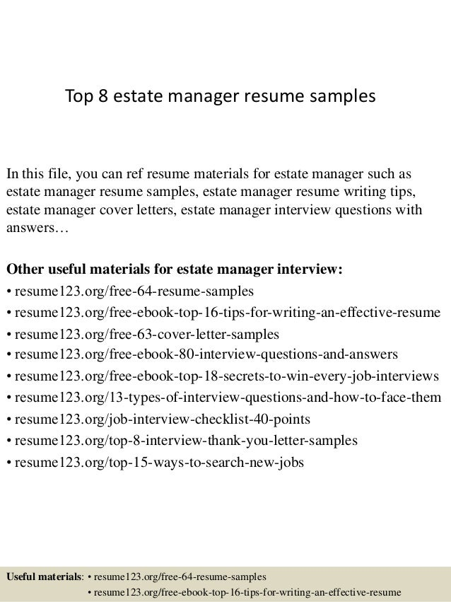 Top 8 Estate Manager Resume Samples