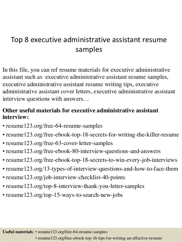 Top 8 Executive Administrative Assistant Resume Samples In This File, You  Can Ref Resume Materials ...