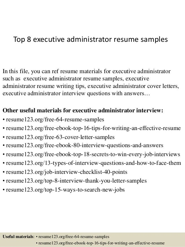 Top 8 Executive Administrator Resume Samples In This File, You Can Ref  Resume Materials For ...