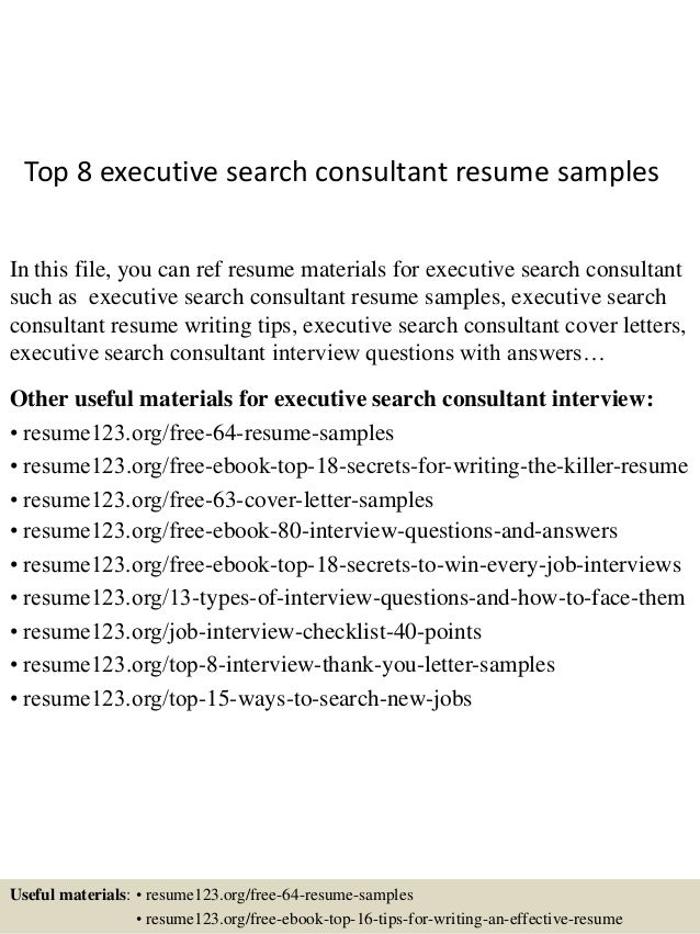 top 8 executive search consultant resume samples in this file you can ref resume materials - Search Free Resumes