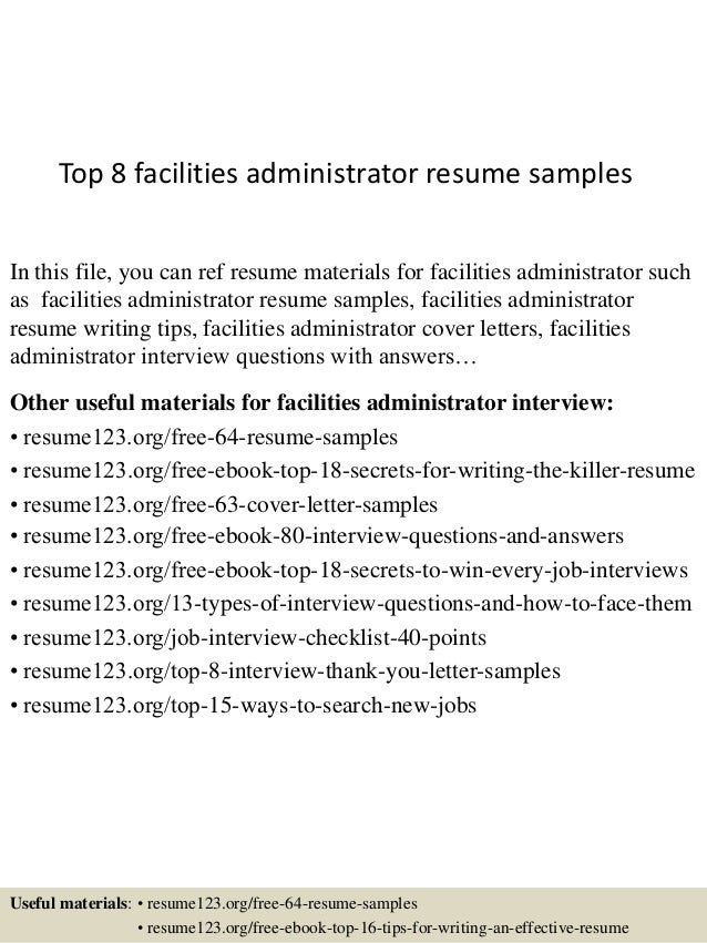 Top 8 Facilities Administrator Resume Samples In This File, You Can Ref  Resume Materials For ...