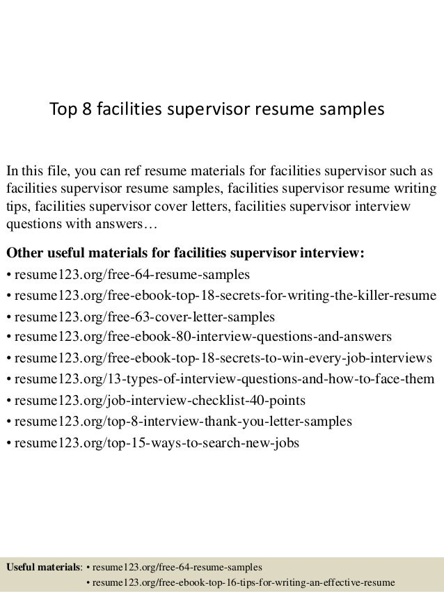 Top 8 Facilities Supervisor Resume Samples In This File, You Can Ref Resume  Materials For ...  Samples Resume