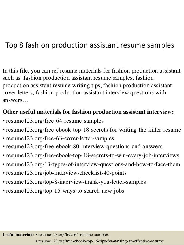Top 8 Fashion Production Assistant Resume Samples In This File, You Can Ref  Resume Materials ...  Production Assistant Resume Sample