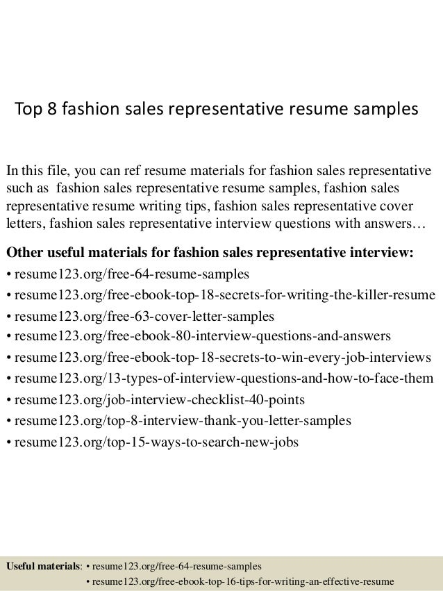 Top 8 Fashion Sales Representative Resume Samples In This File, You Can Ref  Resume Materials ...  Sale Representative Resume