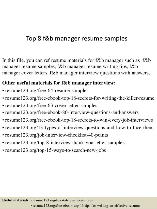 Top 8 f&b manager resume samples In this file, you can ref resume materials  for ...
