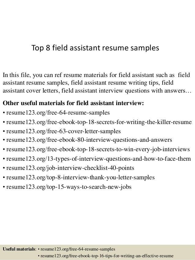 top-8-field-assistant-resume-samples-1-638.jpg?cb=1431016901