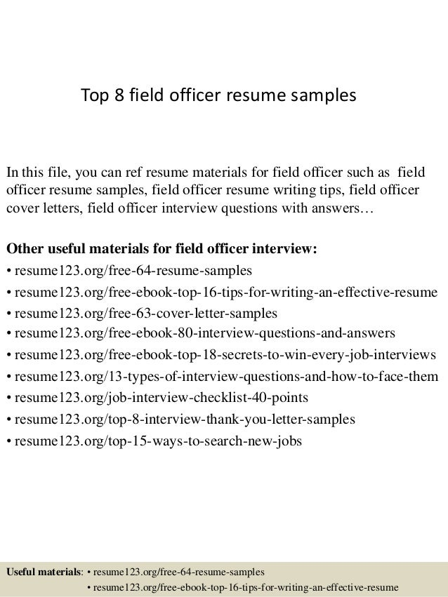 top 8 field officer resume samples in this file you can ref resume materials for - Top Resume Samples