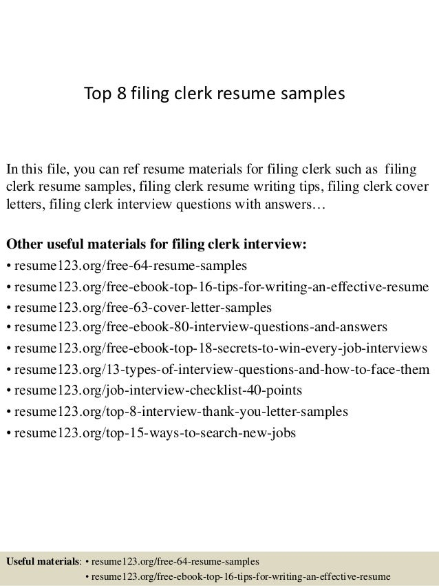 top 8 filing clerk resume samples in this file you can ref resume materials for - File Clerk Resume Sample
