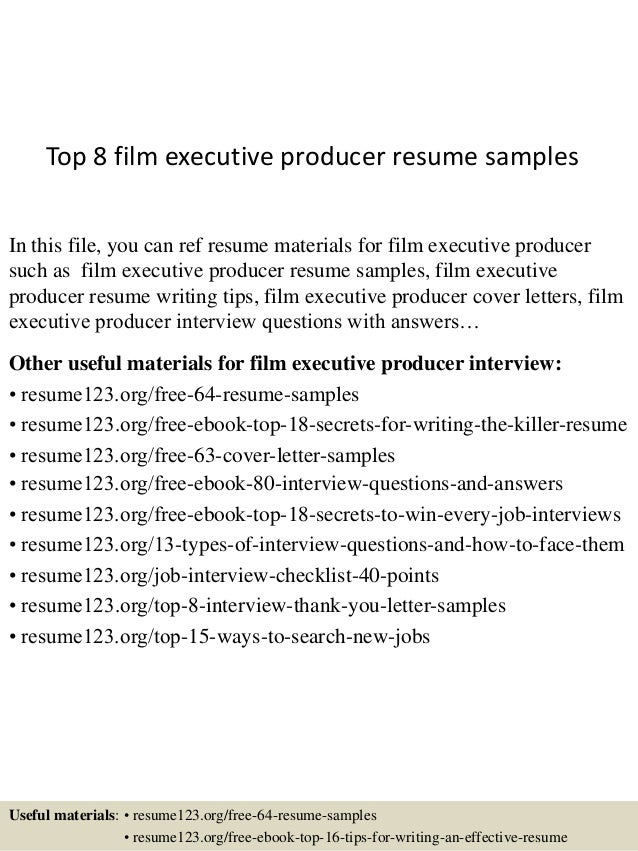 top 8 film executive producer resume samples in this file you can ref resume materials - Film Resume Format