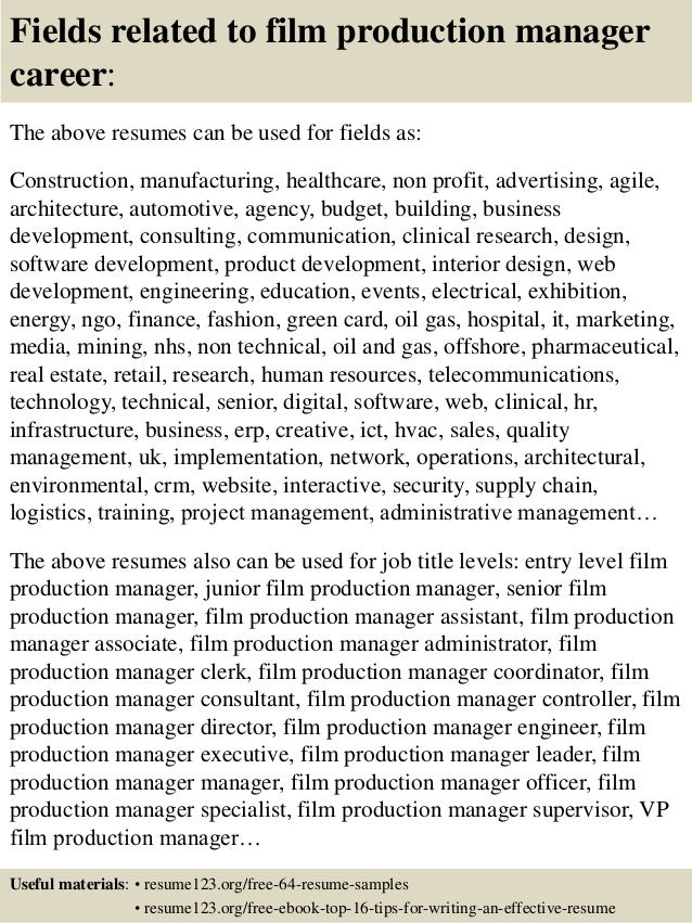 16 fields related to film production manager career the above resumes - Production Manager Resume Samples