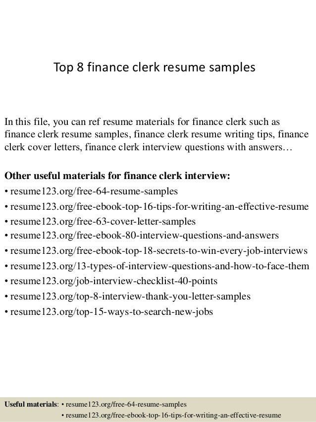 Top 8 Finance Clerk Resume Samples In This File, You Can Ref Resume  Materials For ...