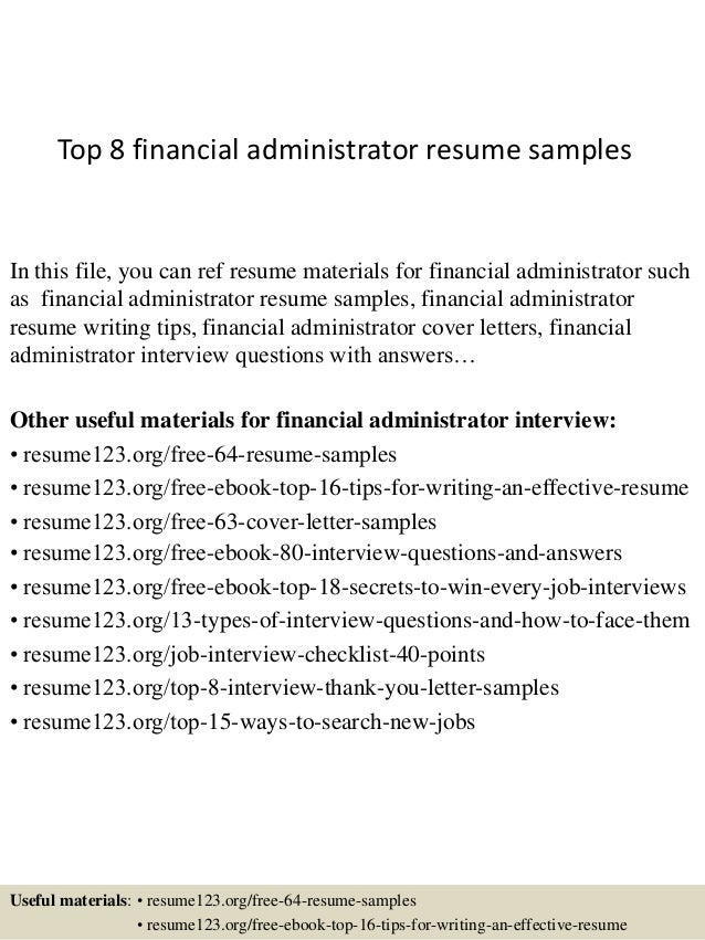 Top 8 Financial Administrator Resume Samples In This File, You Can Ref  Resume Materials For ...