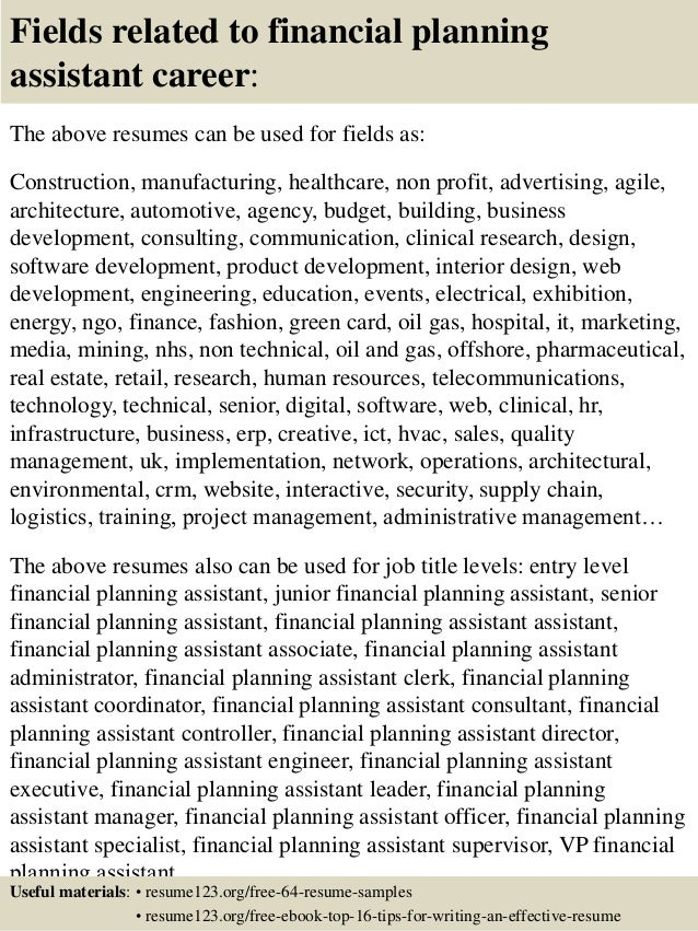 16 fields related to financial planning assistant - Financial Planning Assistant Sample Resume