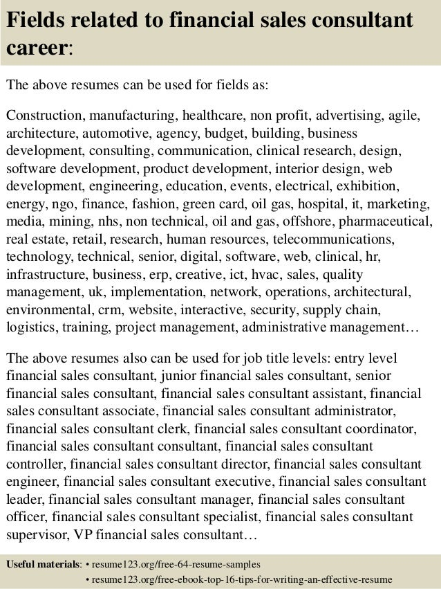16 fields related to financial sales consultant - Financial Sales Consultant Sample Resume
