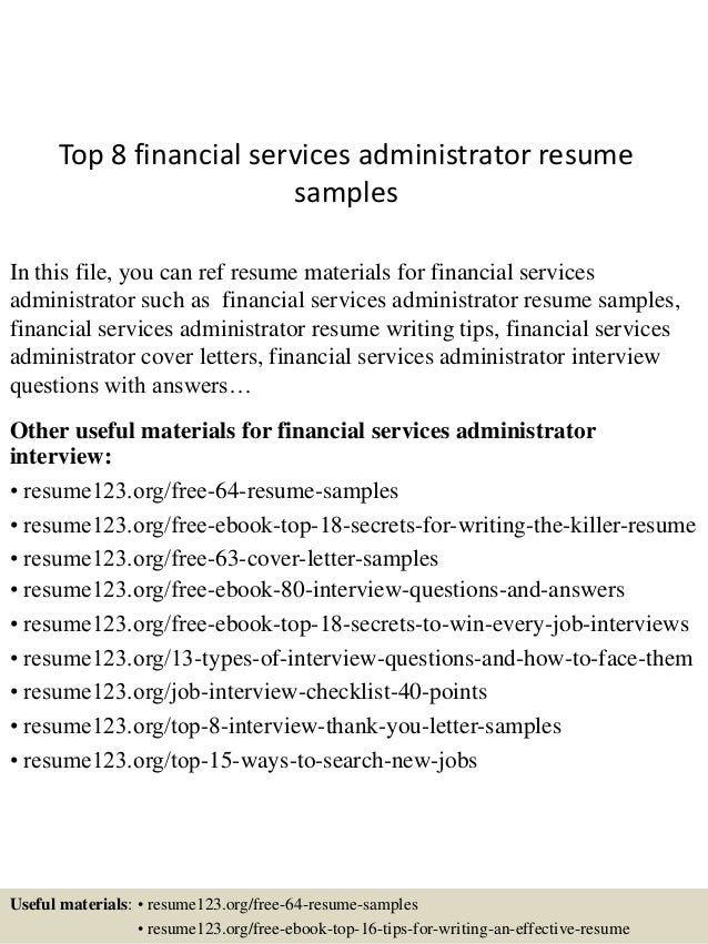 Top 8 Financial Services Administrator Resume Samples