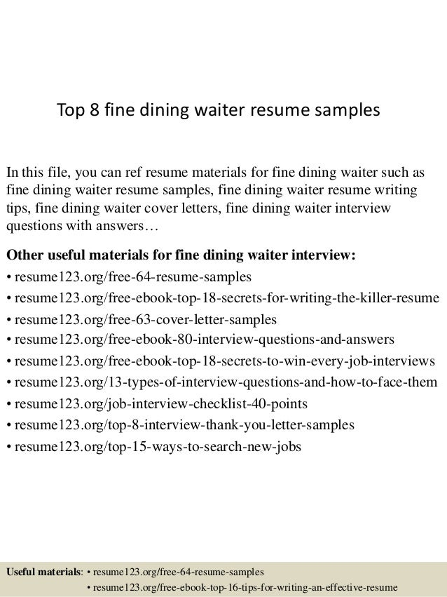 Top 8 Fine Dining Waiter Resume Samples In This File, You Can Ref Resume  Materials ...  Fine Dining Resume