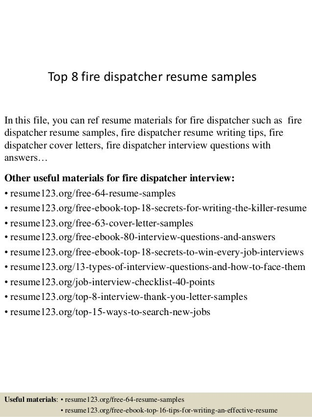 top 8 fire dispatcher resume samples in this file you can ref resume materials for