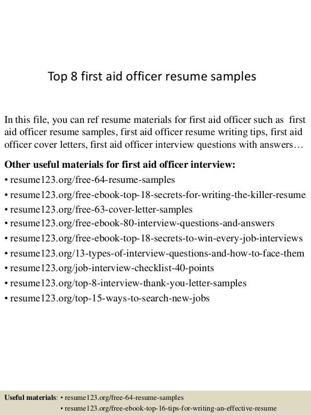 Delightful Top 8 First Aid Officer Resume Samples In This File, You Can Ref Resume  Materials ...
