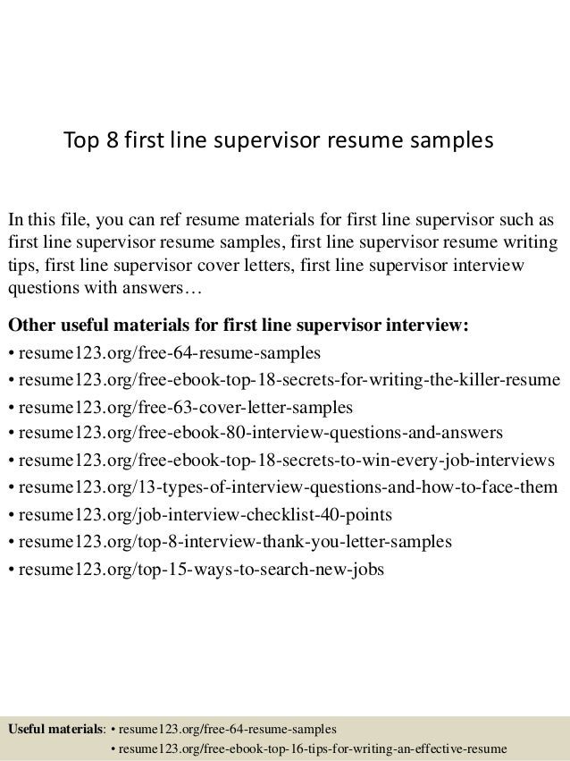 Top 8 First Line Supervisor Resume Samples In This File, You Can Ref Resume  Materials ...  Resume For Supervisor