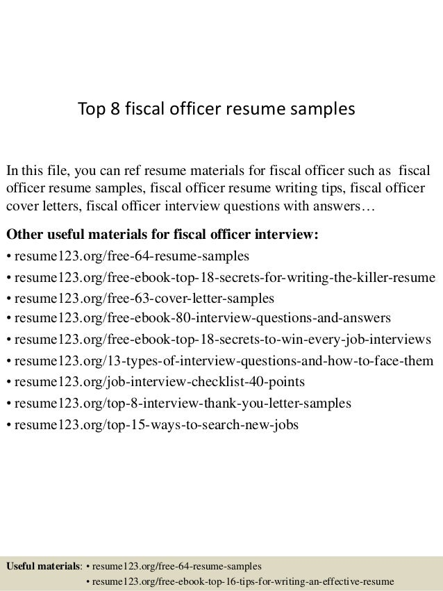 top 8 fiscal officer resume samples in this file you can ref resume materials for - Example Of Work Resume