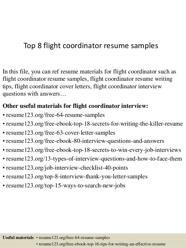 Top 8 Flight Coordinator Resume Samples In This File, You Can Ref Resume  Materials For ...