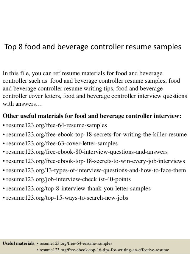 Top 8 Food And Beverage Controller Resume Samples In This File, You Can Ref  Resume ...