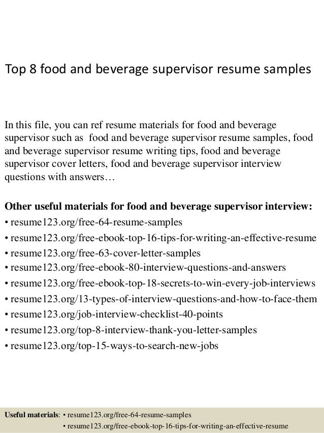 Top 8 Food And Beverage Supervisor Resume Samples In This File, You Can Ref  Resume ...  Sample Supervisor Resume