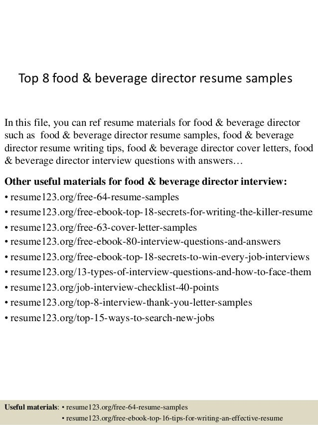 Top 8 food & beverage director resume samples In this file, you can ref resume materials for food & beverage director such...