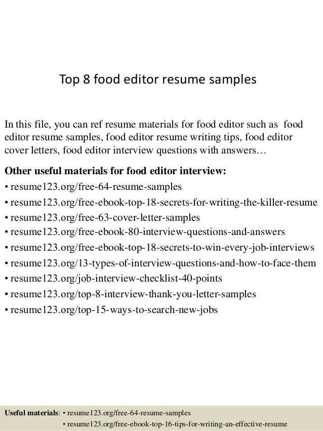Lovely Top 8 Food Editor Resume Samples In This File, You Can Ref Resume Materials  For ...