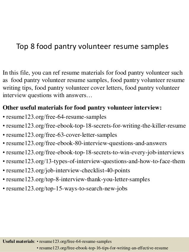 top8foodpantryvolunteerresumesamples1638jpgcb 1432890892 – Volunteer Resume