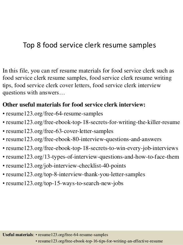Top 8 food service clerk resume samples