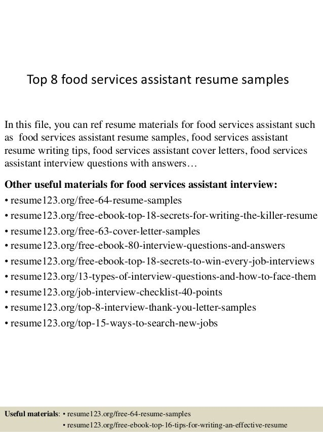 Top 8 Food Services Assistant Resume Samples In This File You Can Ref Materials