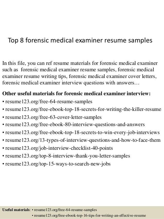 Top 8 Forensic Medical Examiner Resume Samples
