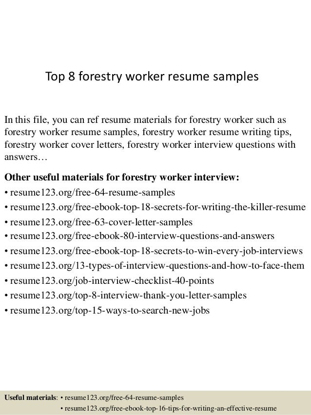 Attractive Top 8 Forestry Worker Resume Samples In This File, You Can Ref Resume  Materials For ...