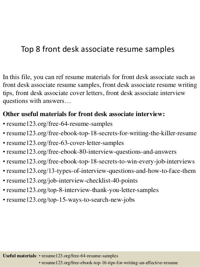 Top 8 Front Desk Associate Resume Samples In This File, You Can Ref Resume  Materials ...