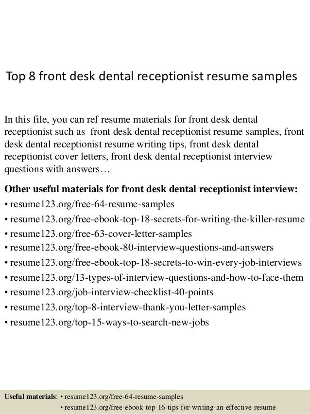 Top 8 Front Desk Dental Receptionist Resume Samples In This File, You Can  Ref Resume ...  Dental Front Desk Resume