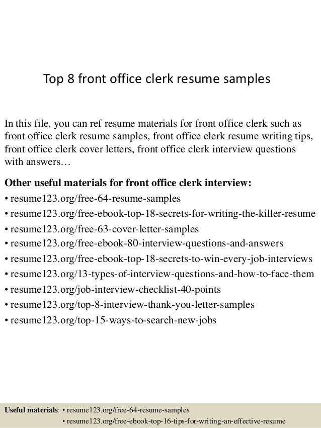 Top 8 Front Office Clerk Resume Samples In This File, You Can Ref Resume  Materials ...  Front Desk Clerk Resume