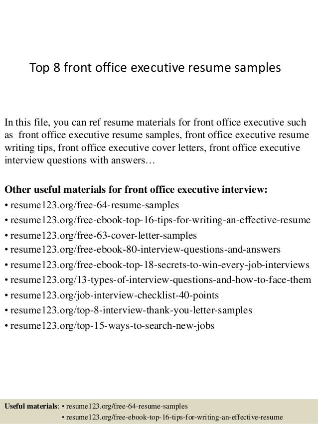Top 8 Front Office Executive Resume Samples In This File, You Can Ref Resume  Materials ...  Front Desk Resume Sample