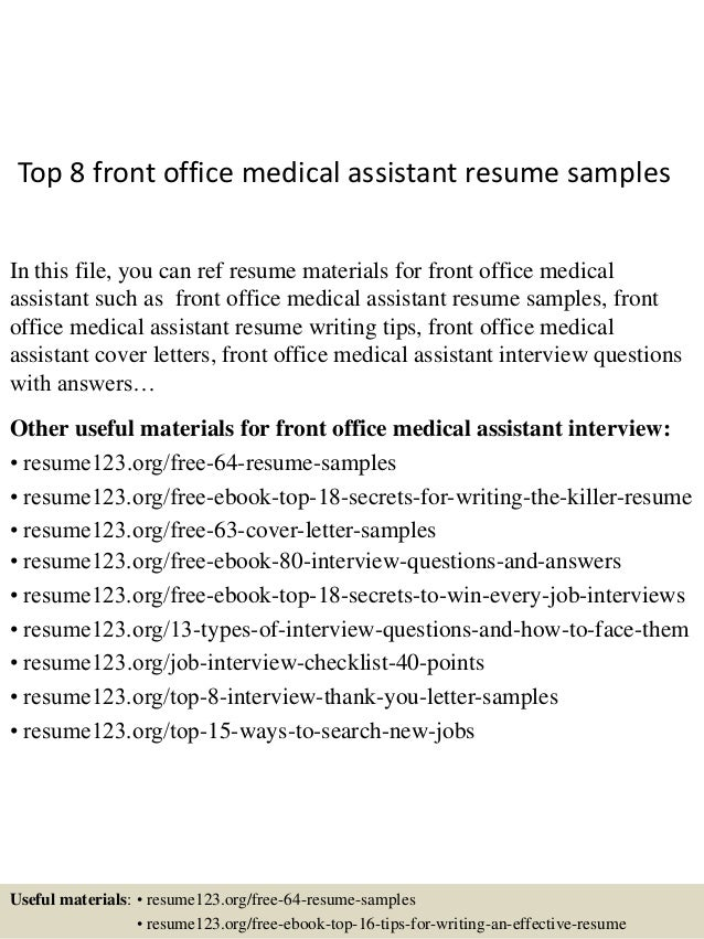 Top 8 Front Office Medical Assistant Resume Samples In This File, You Can  Ref Resume ...
