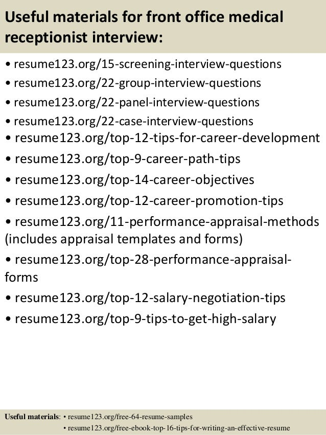 Exceptional ... 15. Useful Materials For Front Office Medical Receptionist Interview:  ...