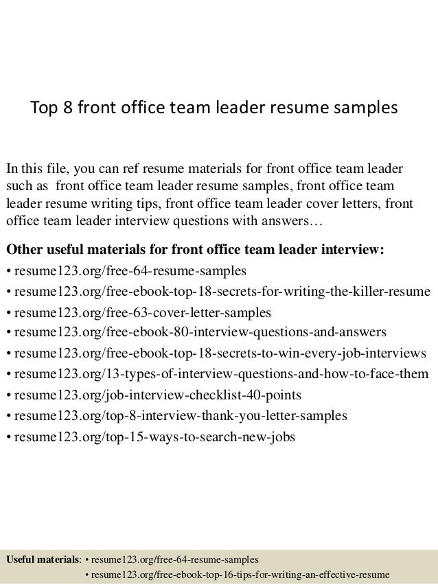 Top 8 front office team leader resume samples In this file, you can ref resume materials for front office team leader such...