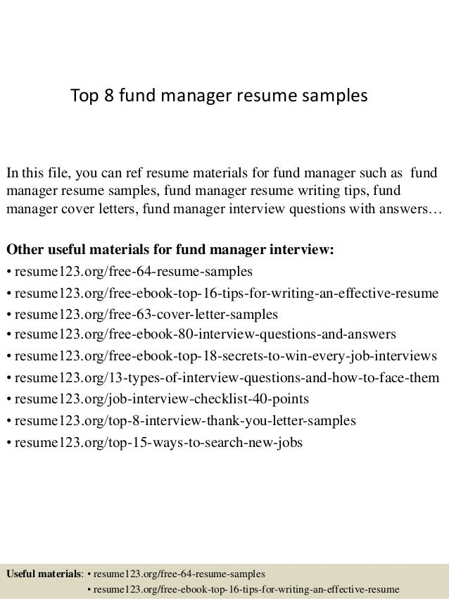 Top 8 Fund Manager Resume Samples In This File You Can Ref Materials For