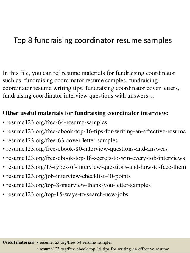Awesome Top 8 Fundraising Coordinator Resume Samples In This File, You Can Ref  Resume Materials For ...