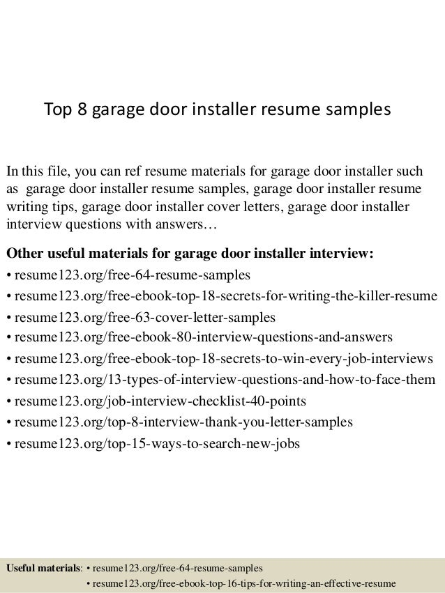 Top 8 Garage Door Installer Resume Samples In This File, You Can Ref Resume  Materials ...