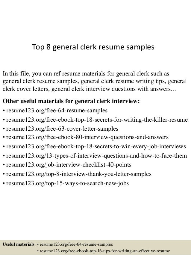 Awesome Top 8 General Clerk Resume Samples In This File, You Can Ref Resume  Materials For ...